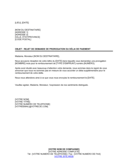 Rejet de demande de prorogation du délai